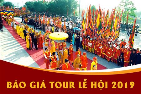 Báo giá tour du lịch lễ hội 2019.